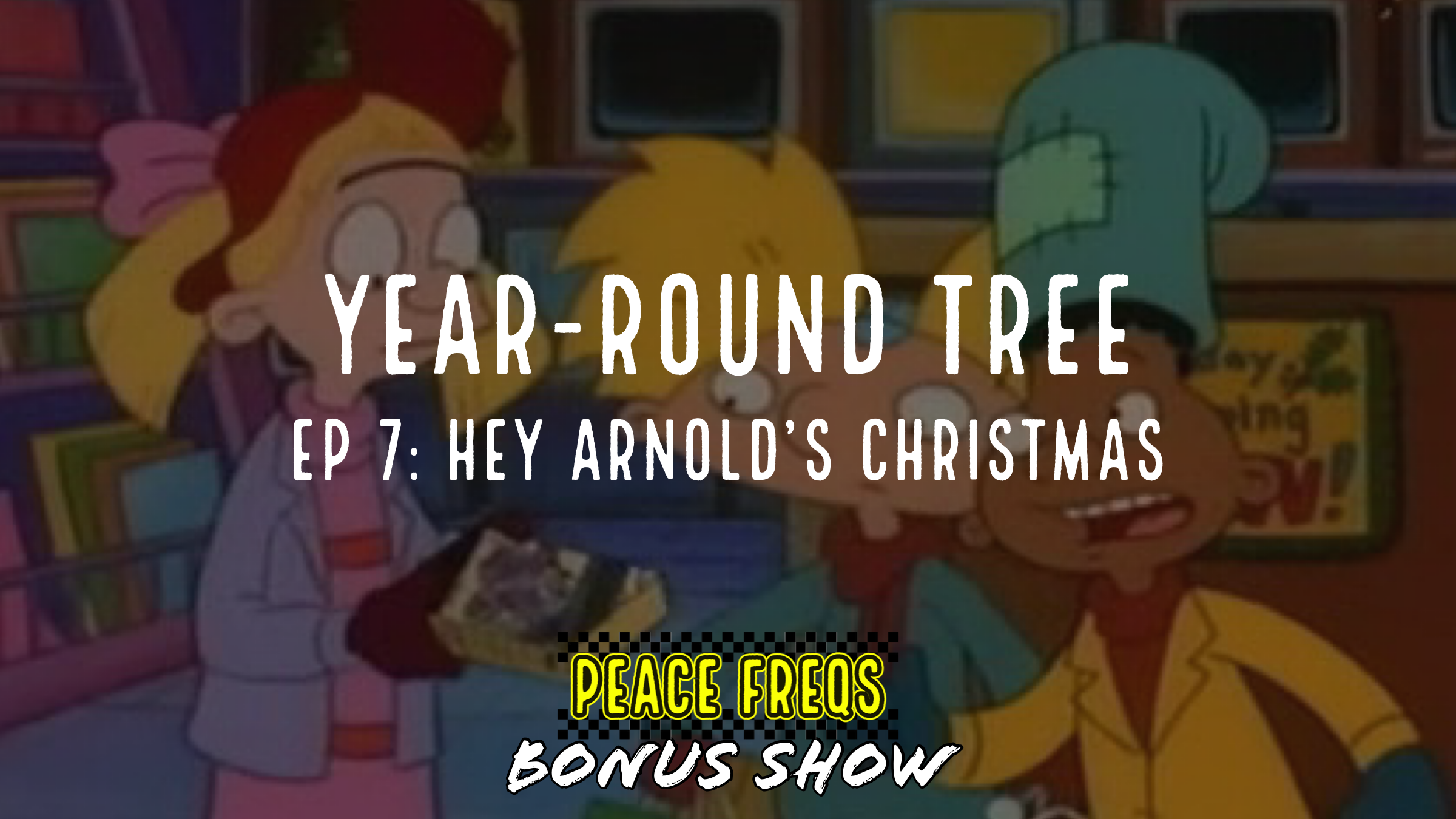 Hey Arnold's Christmas Review - Year-Round Tree 007 Title Card