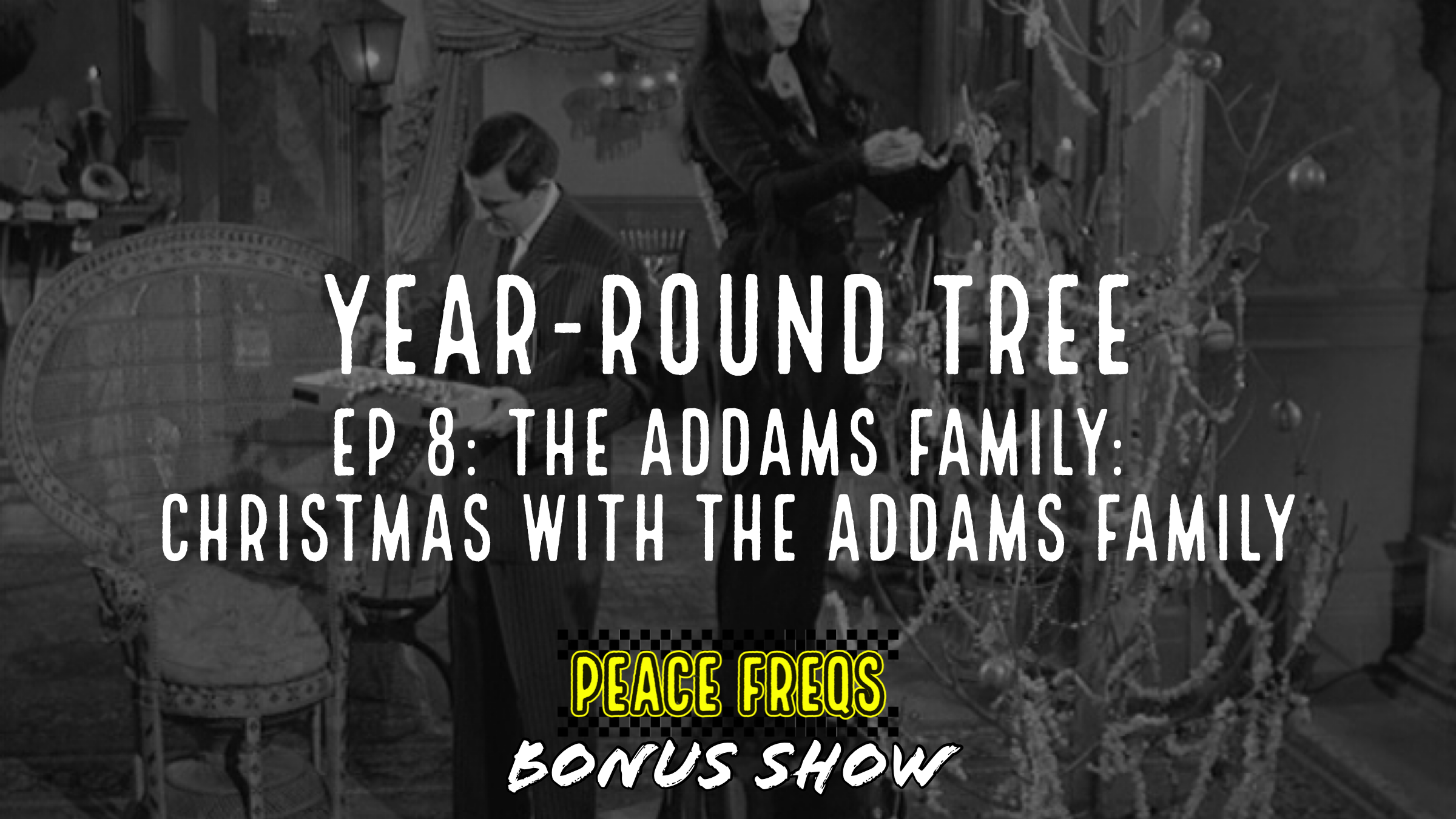 The Addams Family: Christmas With The Addams Family Review - Year-Round Tree 008 Title Card
