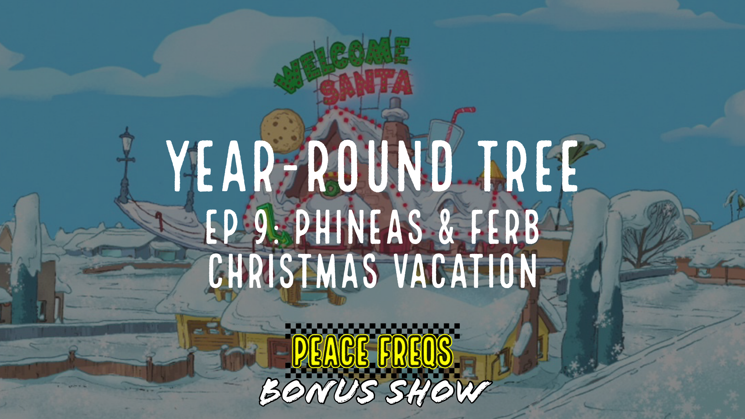 Phineas & Ferb Christmas Vacation Review - Year-Round Tree 009 Title Card