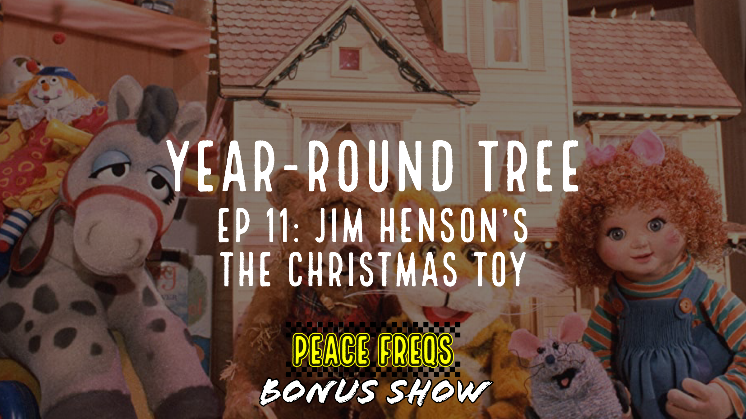 Jim Henson's The Christmas Toy Review – Year-Round Tree 011