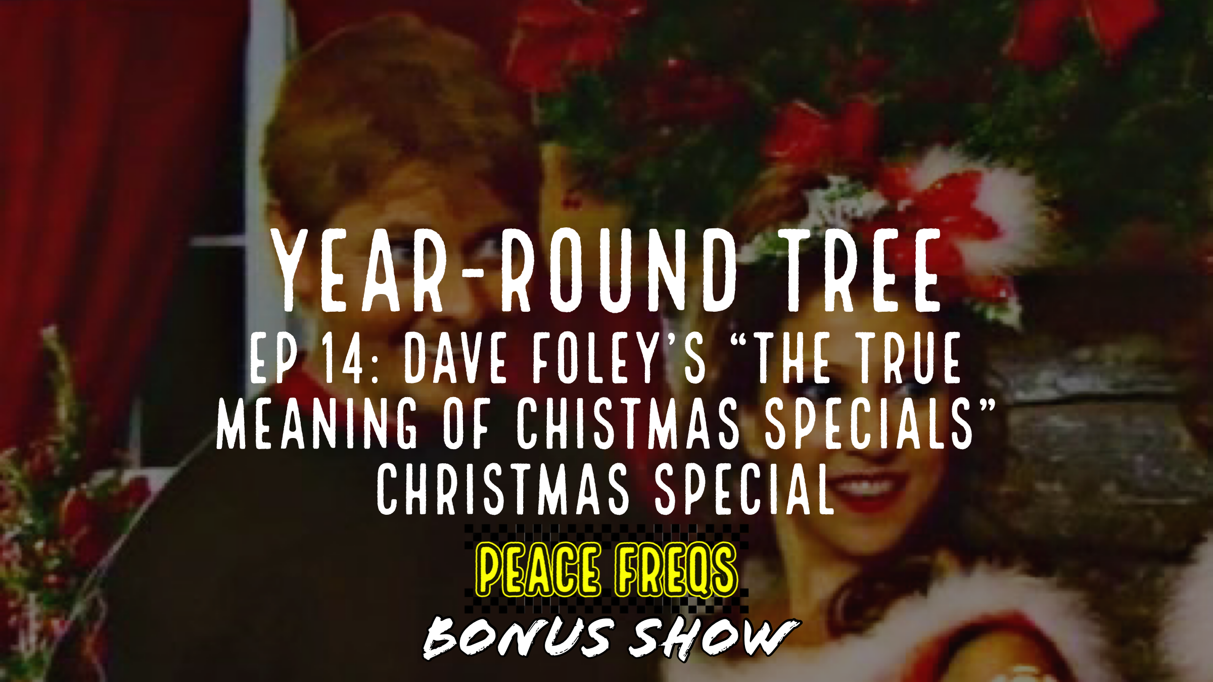"Dave Foley's ""The True Meaning Of Chistmas Specials"" Christmas Special Review – Year-Round Tree 014"