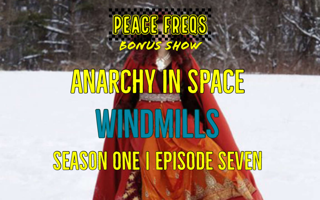 Windmills Review – Analyzing The Expanse: Anarchy In Space 007