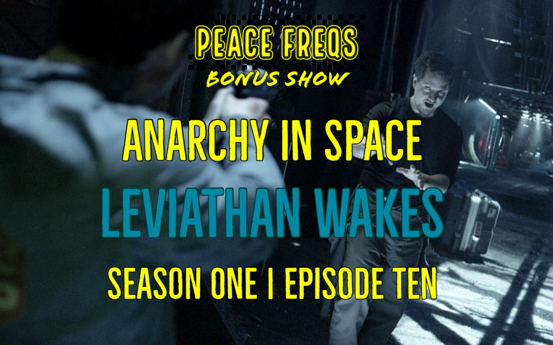 Leviathan Wakes Review – Analyzing The Expanse: Anarchy In Space 010