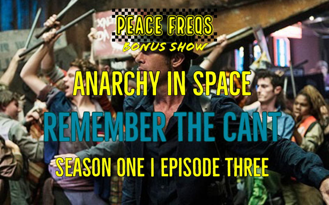 Remember the Cant Review: Analyzing The Expanse – Anarchy In Space 003