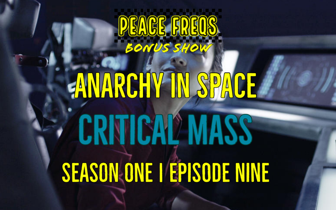 Critical Mass Review – Analyzing The Expanse: Anarchy In Space 009