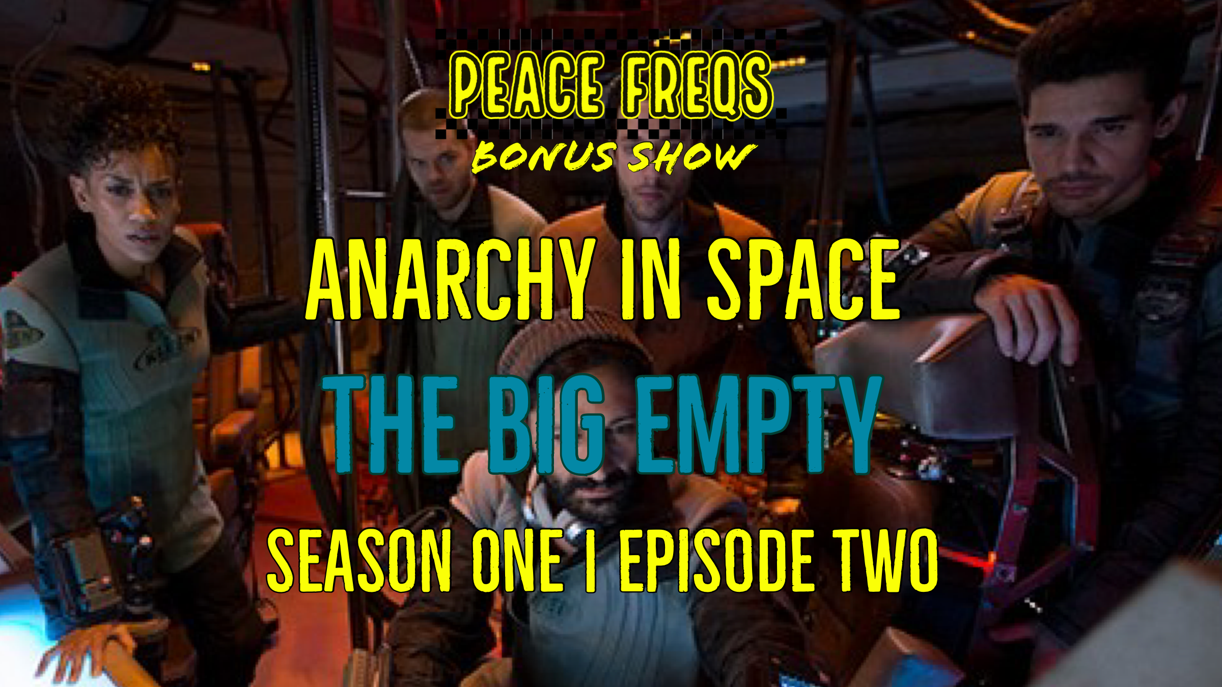 The Big Empty Review: Analyzing The Expanse – Anarchy In Space 002