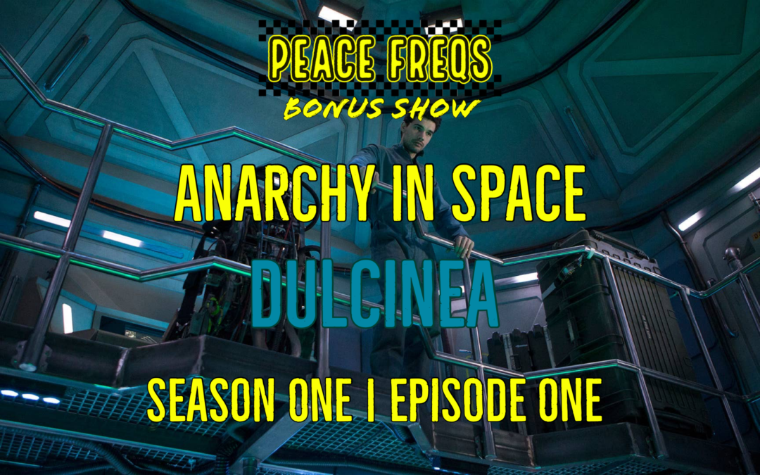 Dulcinea Review: Analyzing The Expanse – Anarchy In Space 001
