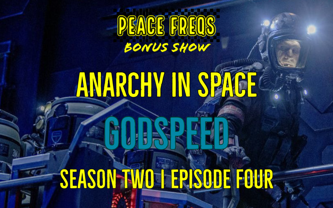 Godspeed Review – Analyzing The Expanse: Anarchy In Space 014
