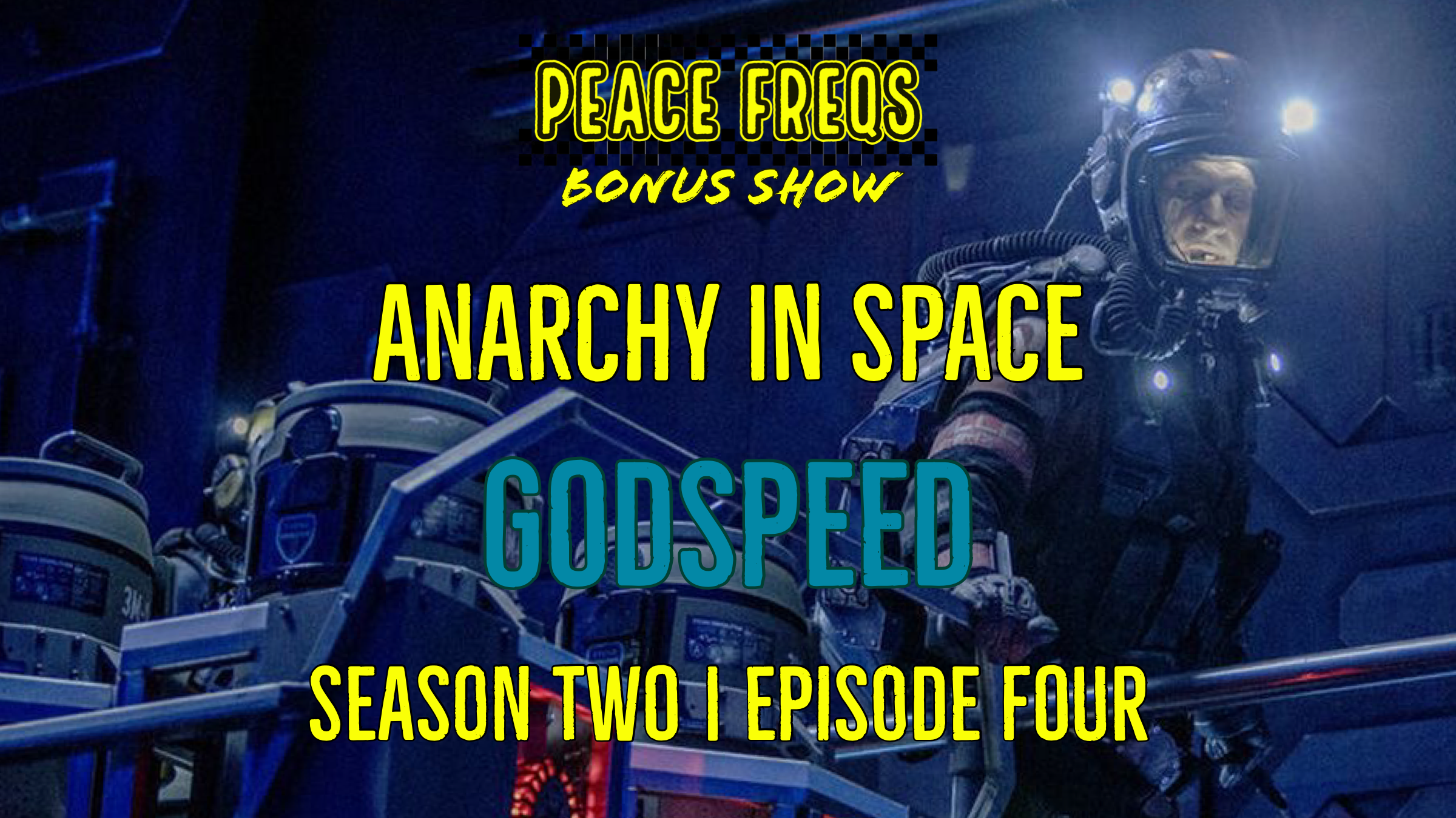 Godspeed Review: Analyzing The Expanse - Anarchy In Space 014 Title Card
