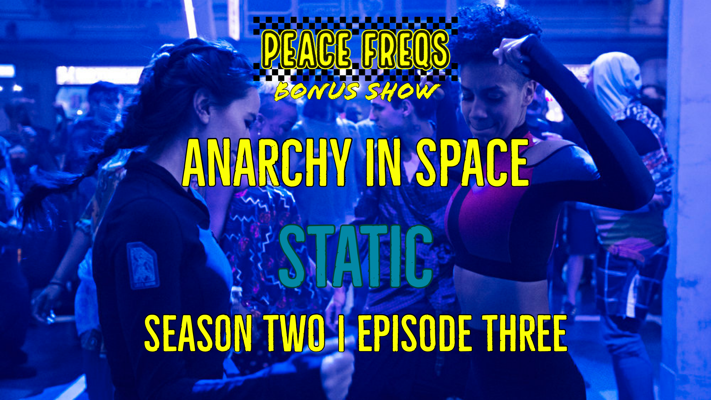 Static Review: Analyzing The Expanse - Anarchy In Space 013 Title Card