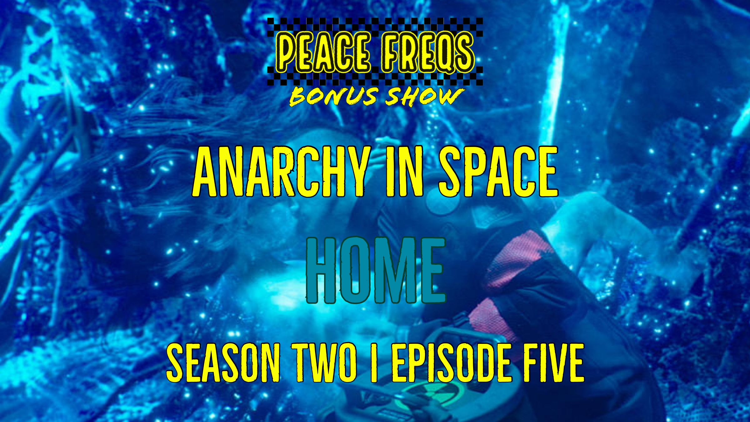 Home Review: Analyzing The Expanse - Anarchy In Space 015 Title Card