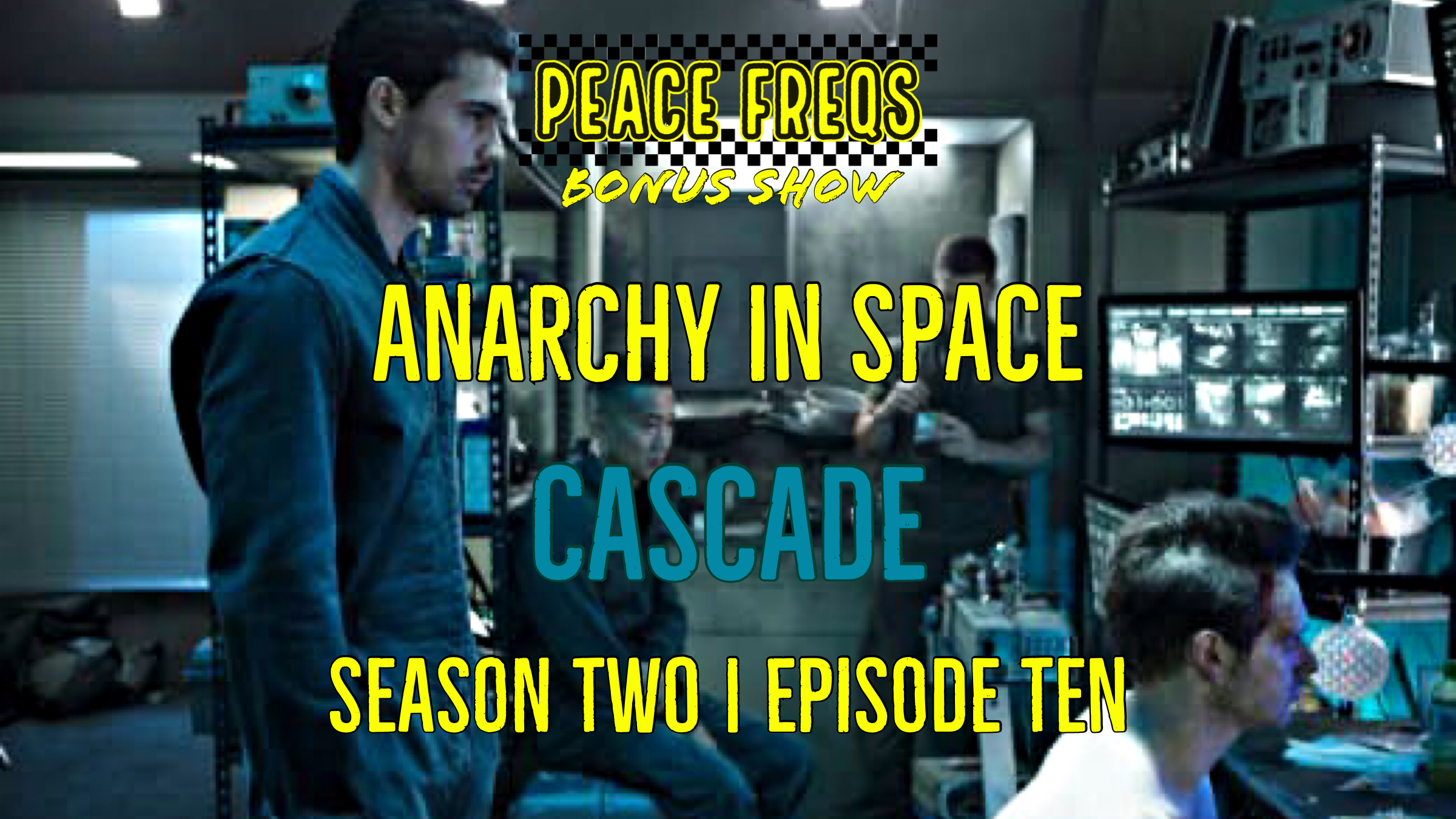 Cascade Review: Analyzing The Expanse – Anarchy In Space 020