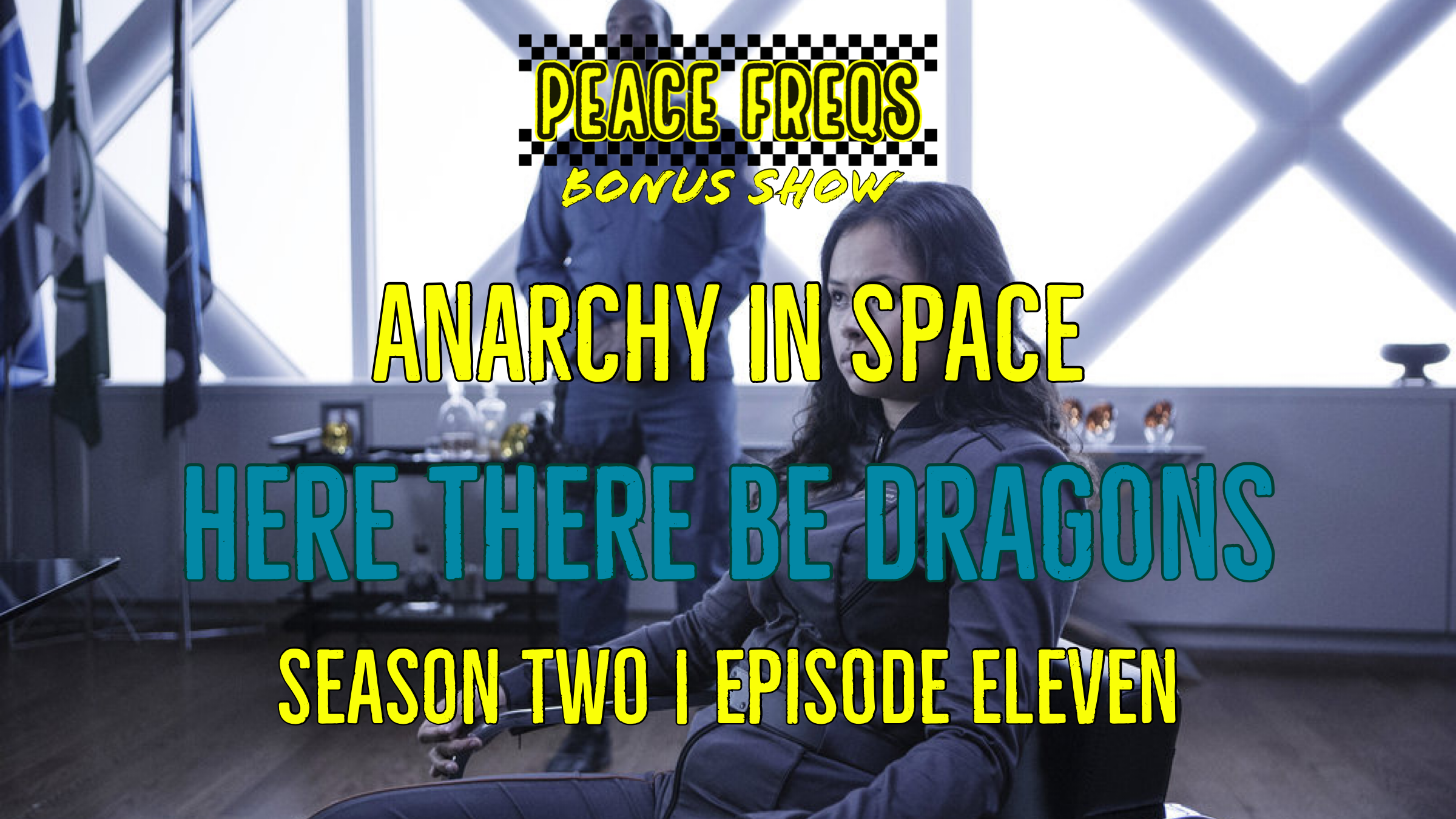 Here There Be Dragons Review: Analyzing The Expanse - Anarchy In Space 021 Title Card
