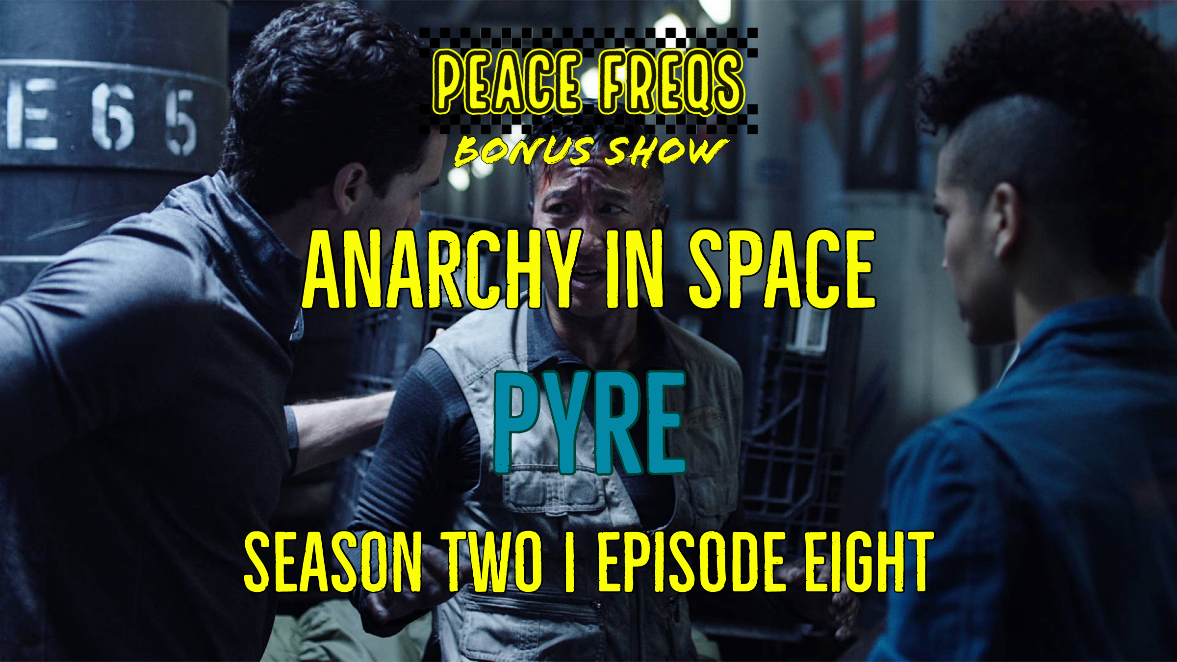 Pyre Review: Analyzing The Expanse - Anarchy In Space 018 Title Card