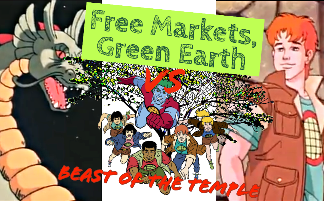 Beast Of The Temple Review: Captain Planet And The Planeteers – Free Markets Green Earth Vs 003