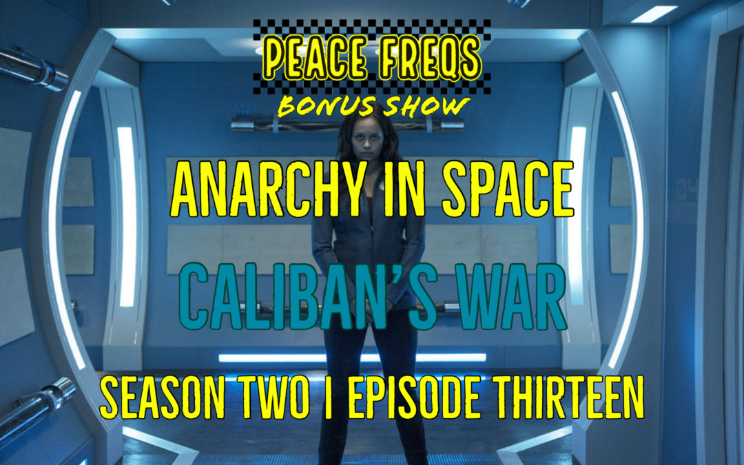 Caliban's War Review: Analyzing The Expanse – Anarchy In Space 023