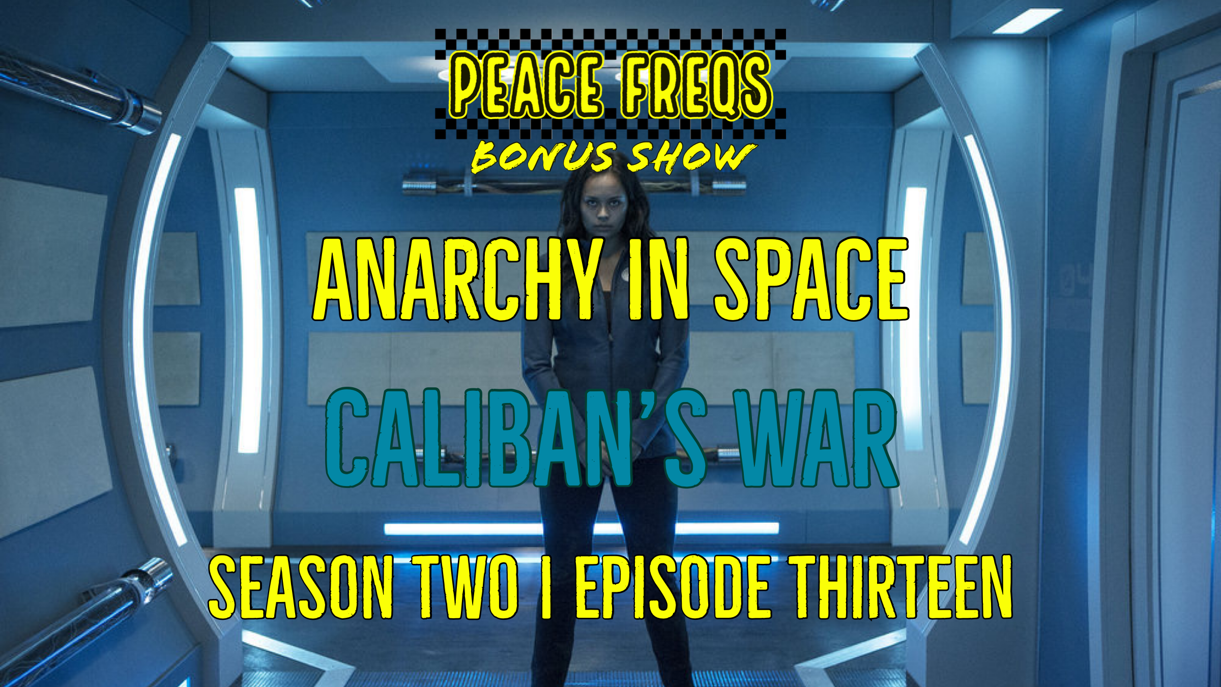 Caliban's War Review: Analyzing The Expanse - Anarchy In Space 023 Title Card