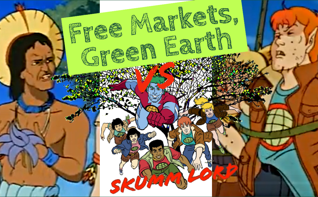 Skumm Lord Review: Captain Planet And The Planeteers – Free Markets Green Earth Vs 004