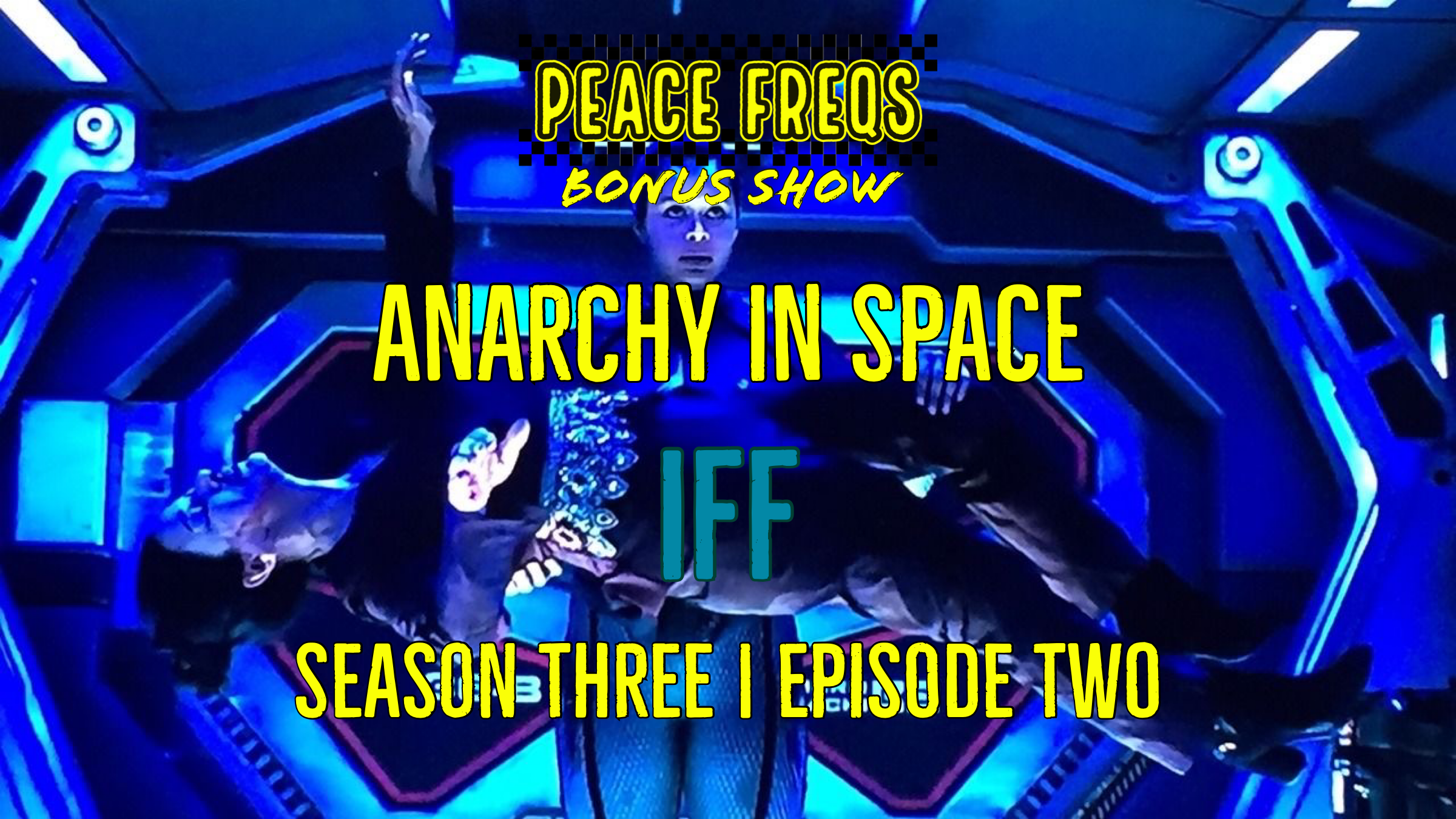 IFF Review: Analyzing The Expanse - Anarchy In Space 025 Title Card