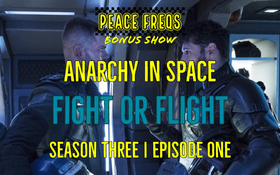 Fight Or Flight Review: Analyzing The Expanse – Anarchy In Space 024