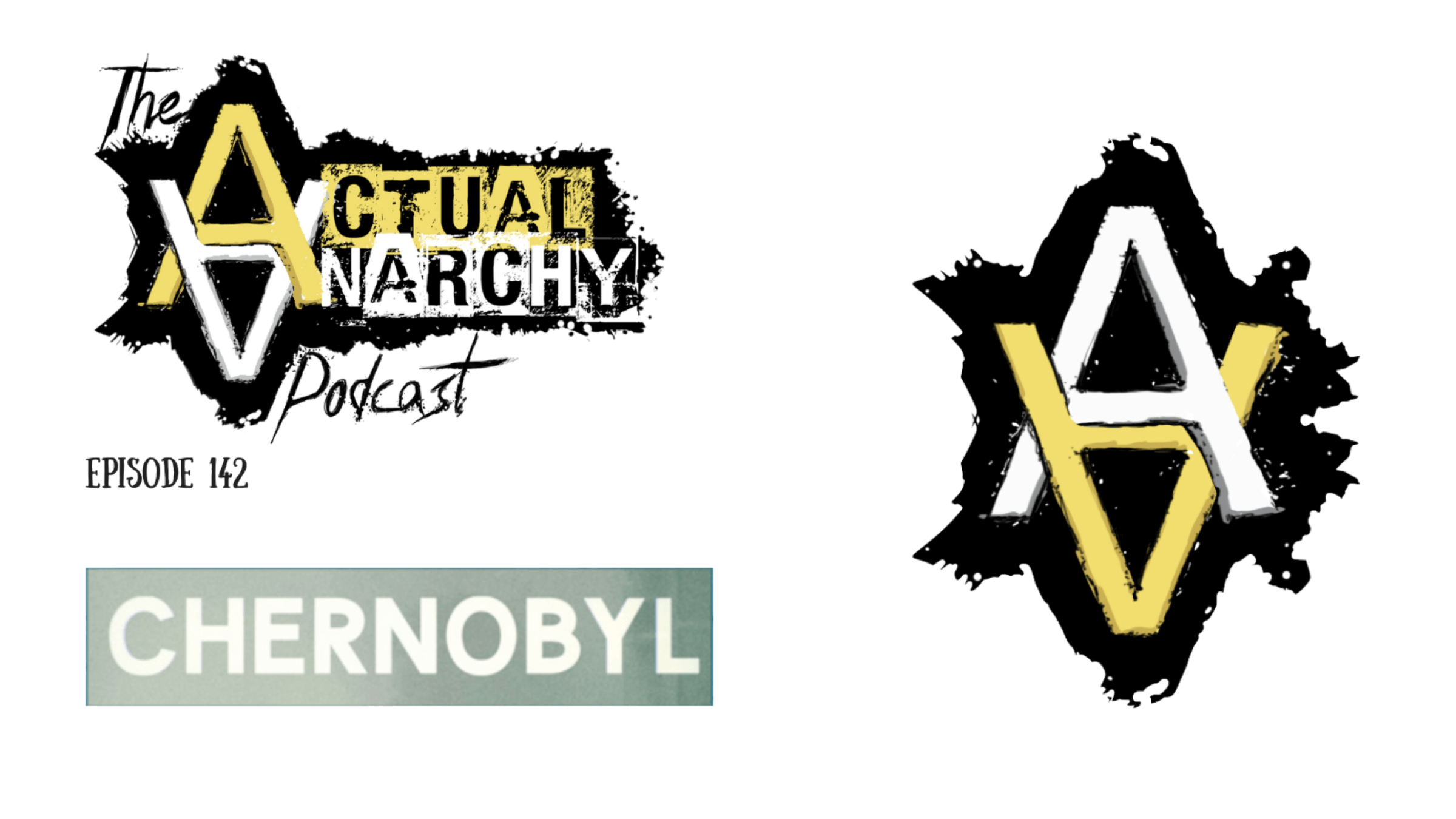 Chernobyl - Actual Anarchy 142 Title Card