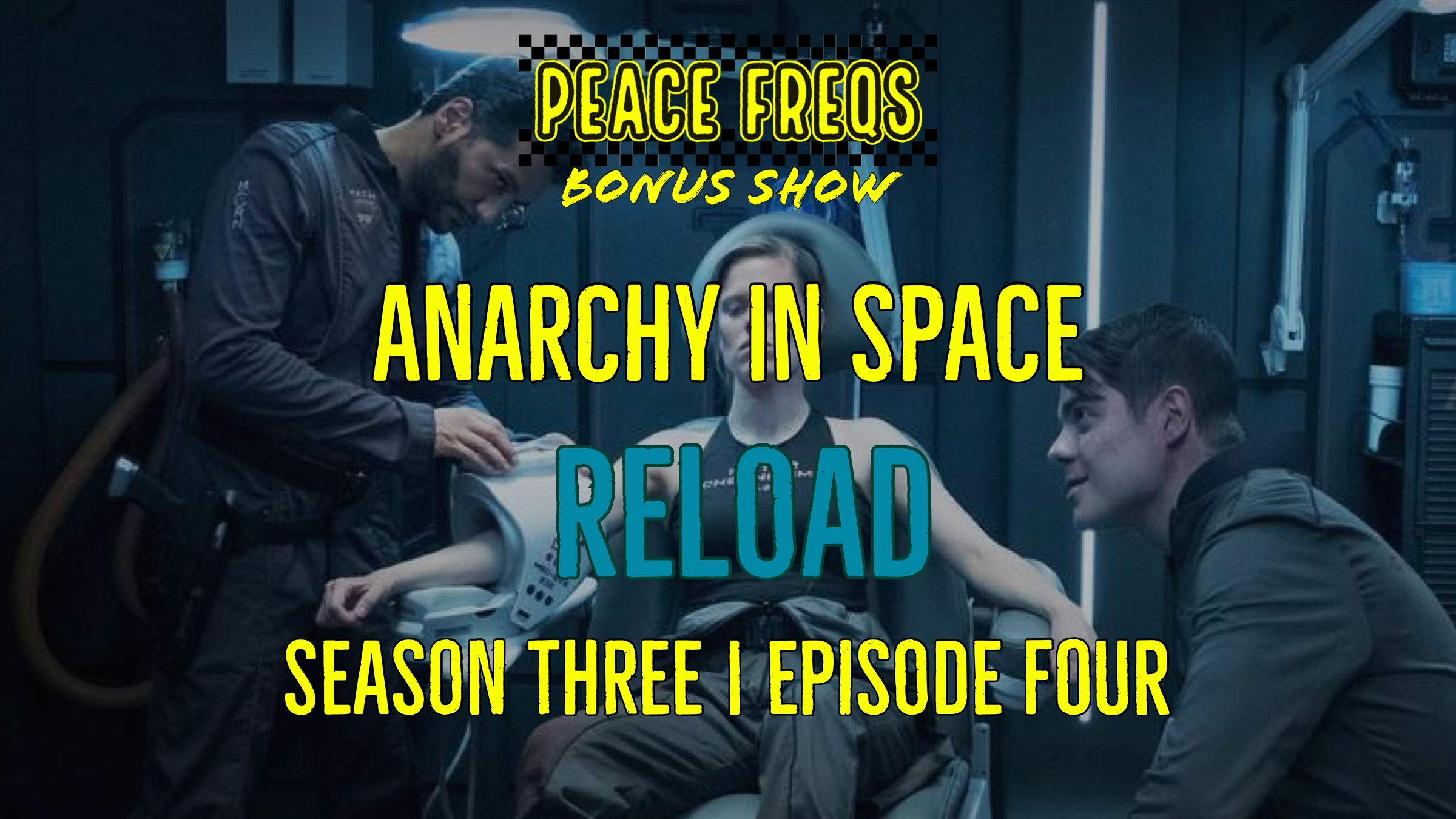 Reload Review: Analyzing The Expanse - Anarchy In Space 027 Title Card