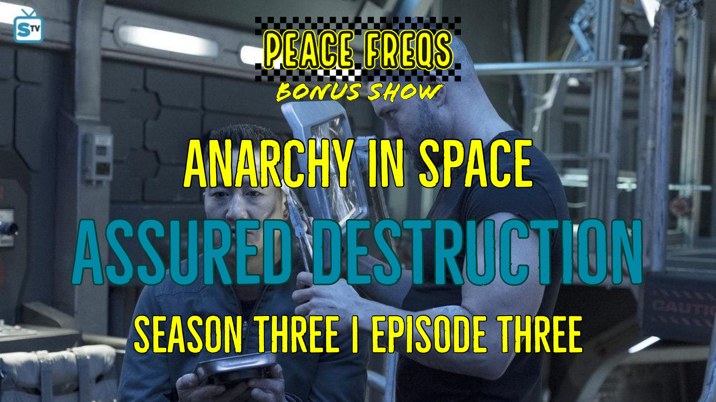 Assured Destruction Review: Analyzing The Expanse - Anarchy In Space 026 Title Card