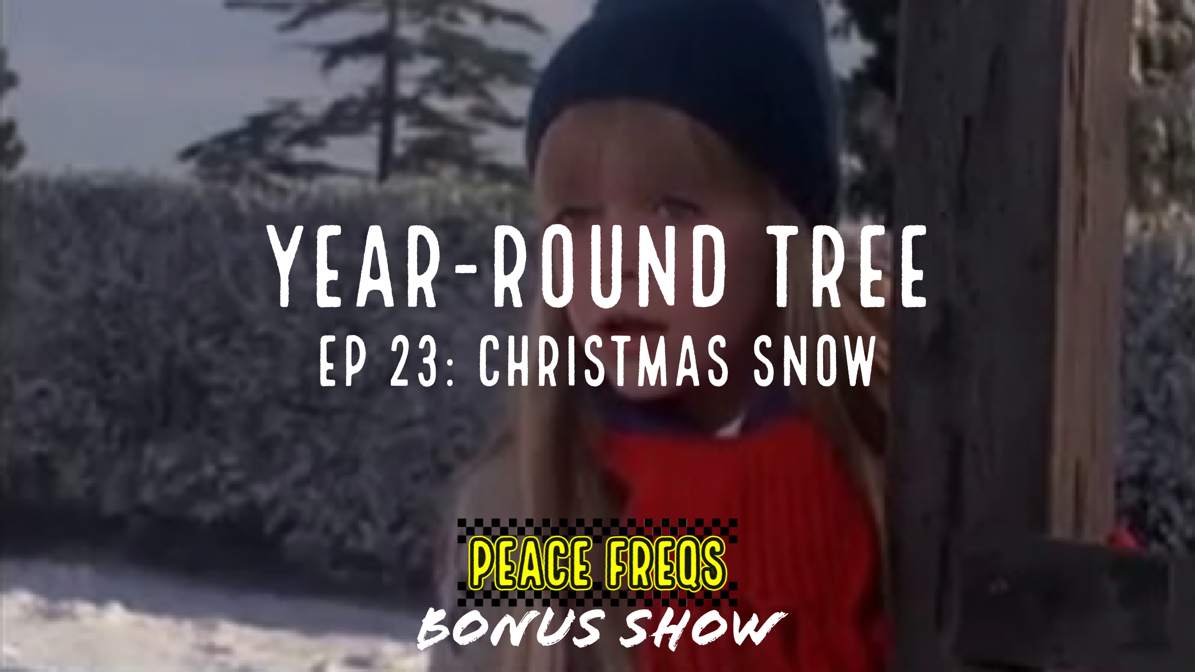 Christmas Snow Review - Year-Round Tree 023 Title Card