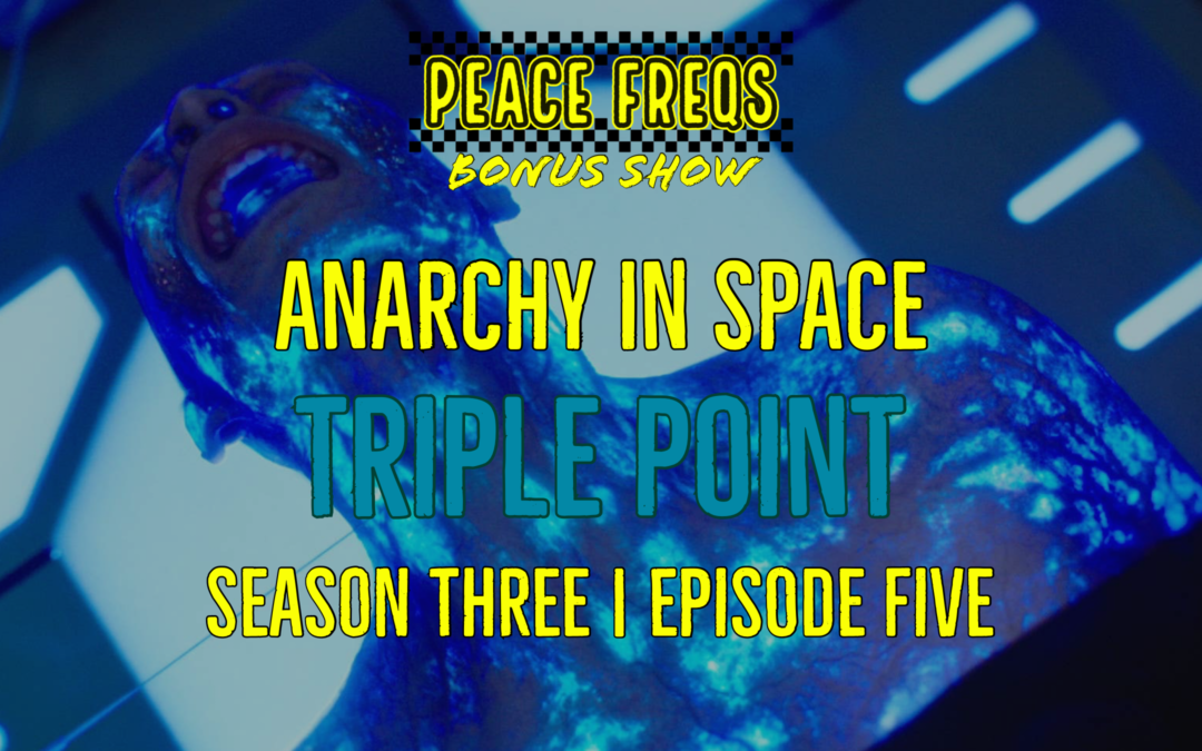 Triple Point Review: Analyzing The Expanse – Anarchy In Space 028