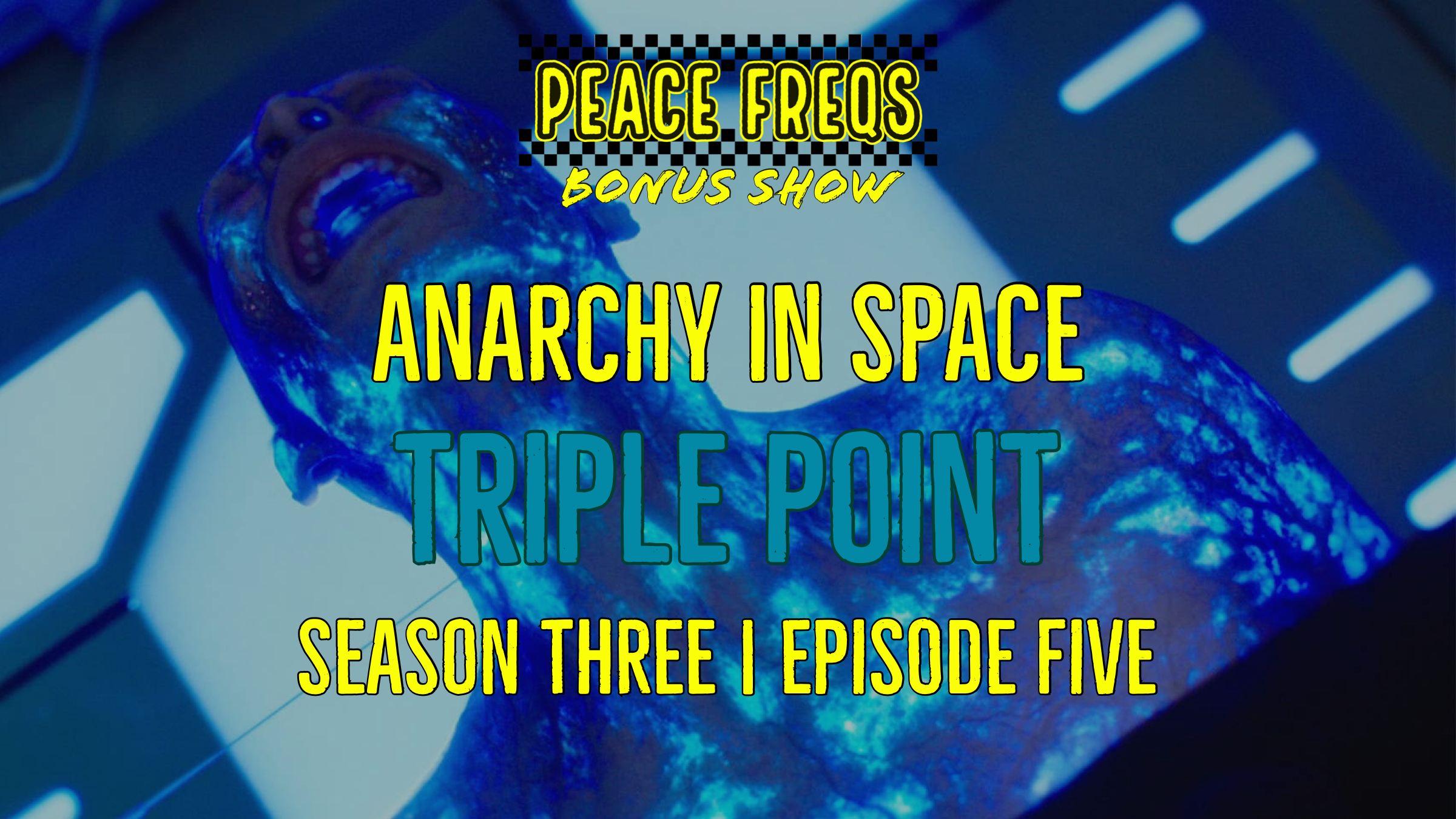 Triple Point Review: Analyzing The Expanse - Anarchy In Space 028 Title Card