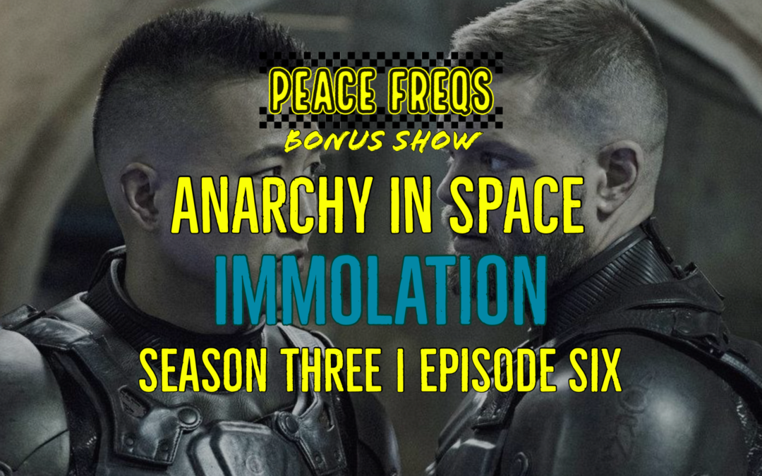 Immolation Review: Analyzing The Expanse – Anarchy In Space 029