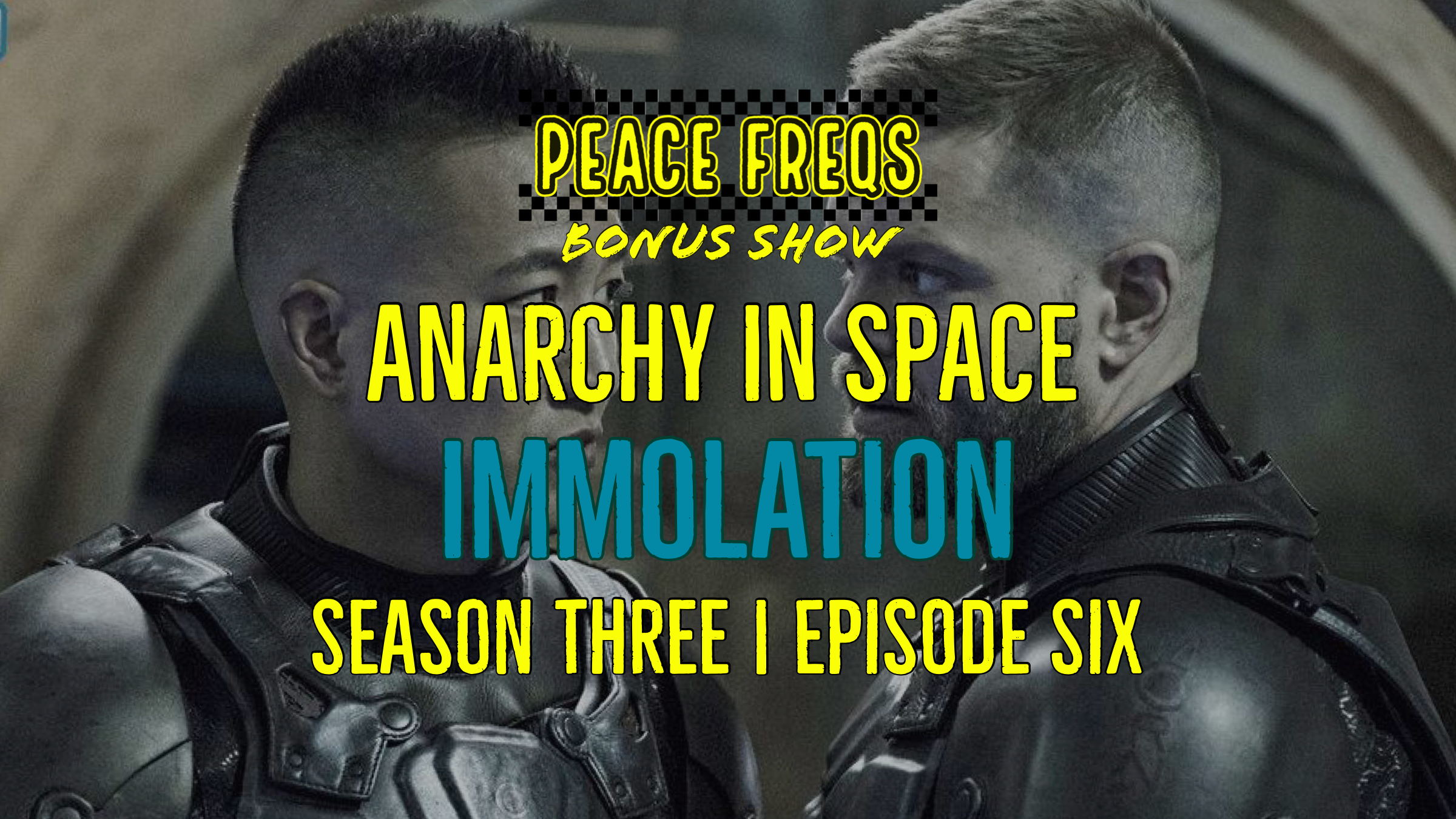 Immolation Review: Analyzing The Expanse - Anarchy In Space 029 Title Card